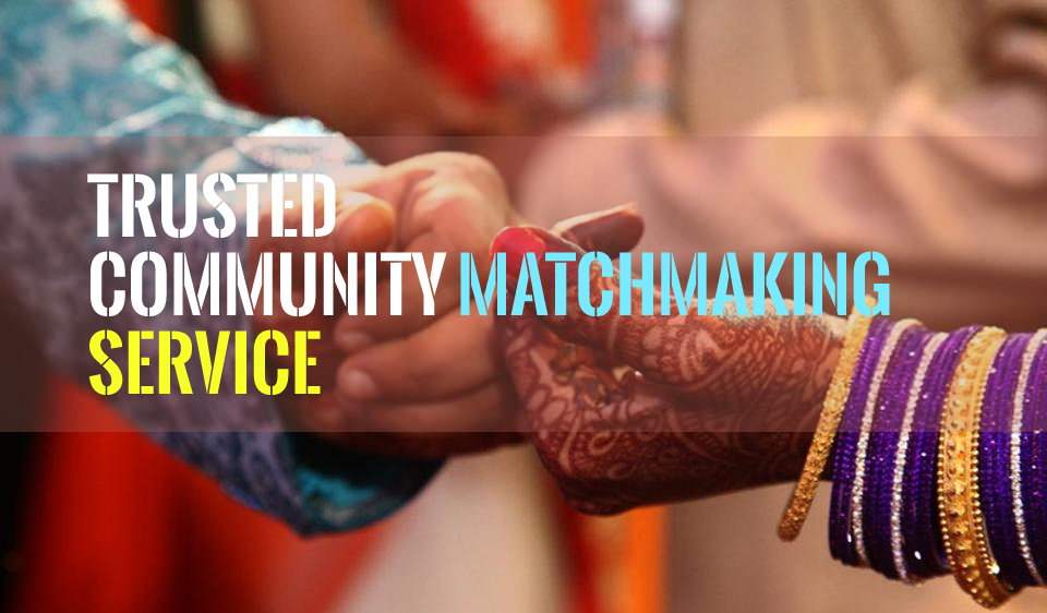 Most Trusted Community Matchmaking service